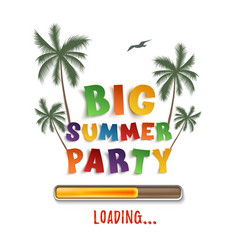 Big summer party loading poster template on vector