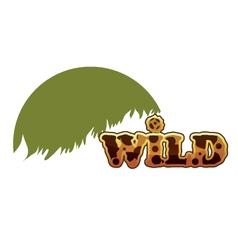 Wild text eps10 vector