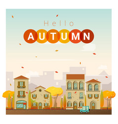 Hello autumn cityscape background vector