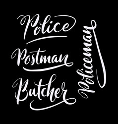 Butcher and police hand written typography vector
