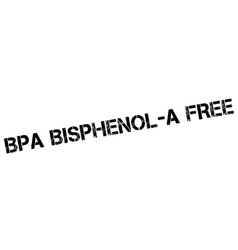 Bpa bisphenol-a free rubber stamp vector