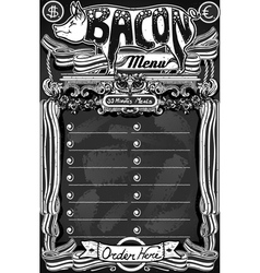 Vintage bacon menu on blackboard for restaurant vector