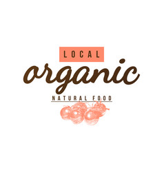Local organic natural food label vector