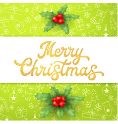 Gold glitter texture xmas lettering on green vector