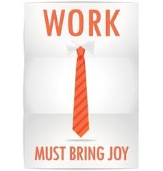 Poster job must bring joy with cheerful orange tie vector