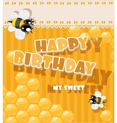 Happy birthday to my sweet - card vector