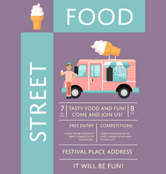 Food festival invitation with ice cream truck vector