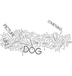 The artful dog shopper text background word cloud vector