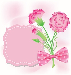 Carnation with pink card for Mothers Day vector image