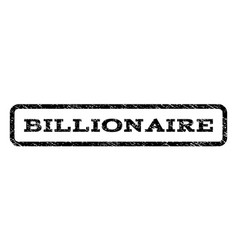 Billionaire watermark stamp vector