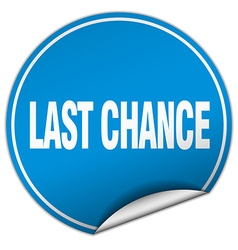 Last chance round blue sticker isolated on white vector