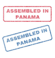 Assembled in panama textile stamps vector