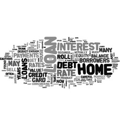 be careful with loans text word cloud concept vector image vector image