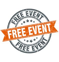 Free event round grunge ribbon stamp vector