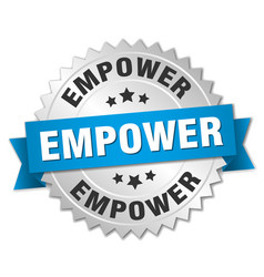 Empower round isolated silver badge vector