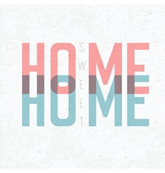 home sweet home retro card vector image vector image