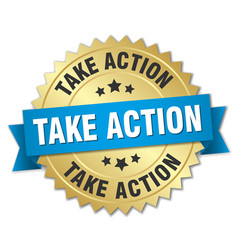 take action round isolated gold badge vector image vector image