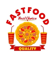 Fast food pizza with soda drinks sign vector