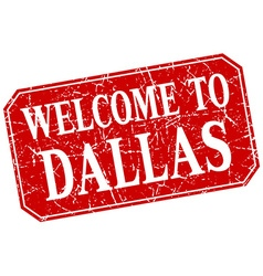 Welcome to dallas red square grunge stamp vector