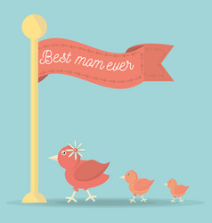 Best mom ever flag ribbon cute bird family vector