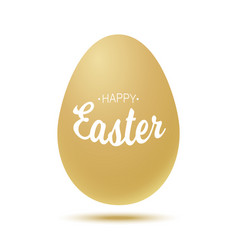 happy easter t lettering with gold realistic egg vector image vector image