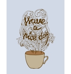 Have a nice day poster concept coffee party card vector