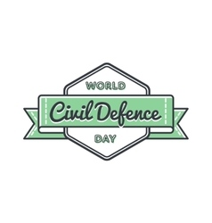 World civil defense day greeting emblem vector