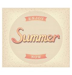 Enjoy summer now poster vector image