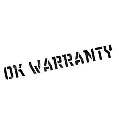 Ok Warranty rubber stamp vector image vector image