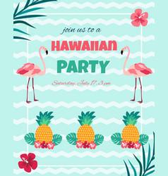 Hawaiian nvitation with flamingo pineappletext vector