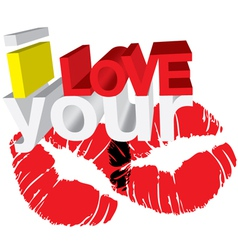 I love your kisses vector image vector image