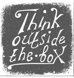 Think outside the box - design element vector