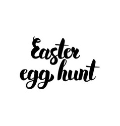 Easter egg hunt handwritten calligraphy vector