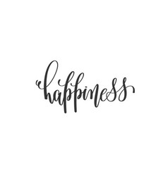 happiness - hand written lettering vector image