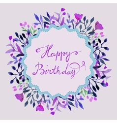 Happy birthday card watercolor round frame with vector