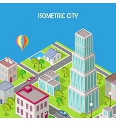 Isometric city modern architecture skyscraper vector