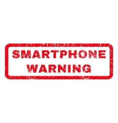 Smartphone warning rubber stamp vector