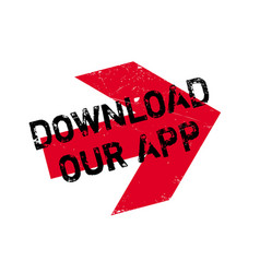 Download our app rubber stamp vector