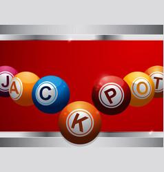 Jackpot bingo lottery balls on red and metallic vector