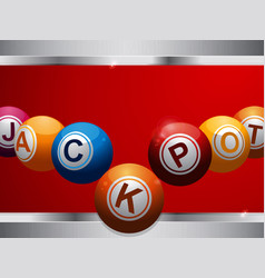 jackpot bingo lottery balls on red and metallic vector image vector image