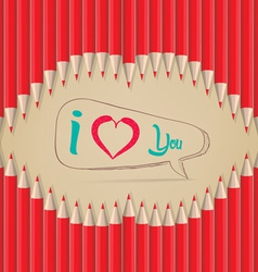 Love you in lips shape out of pencils vector