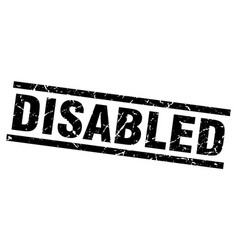Square grunge black disabled stamp vector