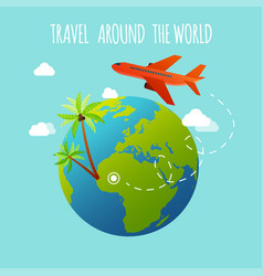 the plane is flying around the earth travel and vector image