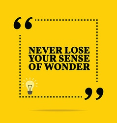 Inspirational motivational quote never lose your vector