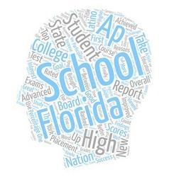 Florida schools get great ap grades text vector