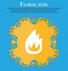 Fire flame floral flat design on a blue abstract vector