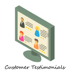 Customer testimonial icon isometric 3d style vector