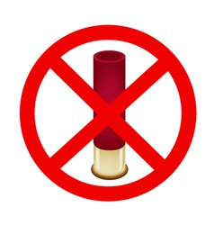 Bullet and the forbidden sign on white background vector