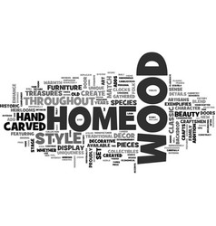 Wood decor adds uniqueness to a home text word vector