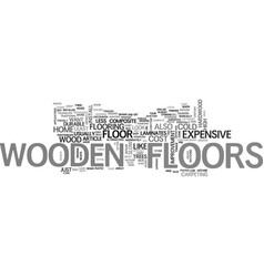 Wooden floors are in text word cloud concept vector
